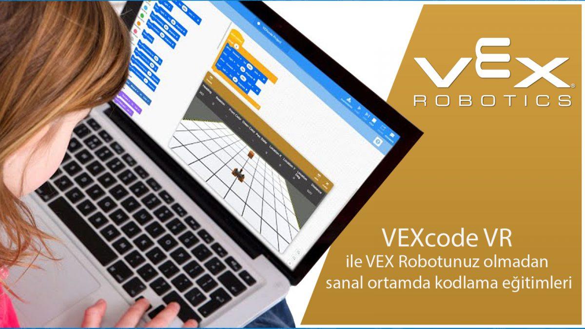 VEXcode VR Online Bilişim Robotik Kodlama Ders Müfredatı ve Uzaktan Eğitimi
